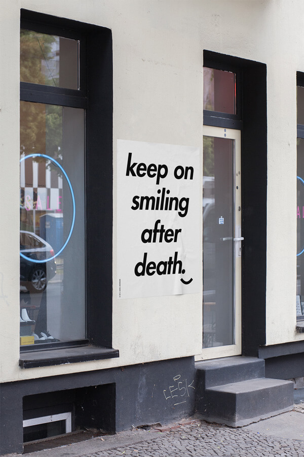 Daniel Angermann – Keep on smiling after death Poster keep on smiling