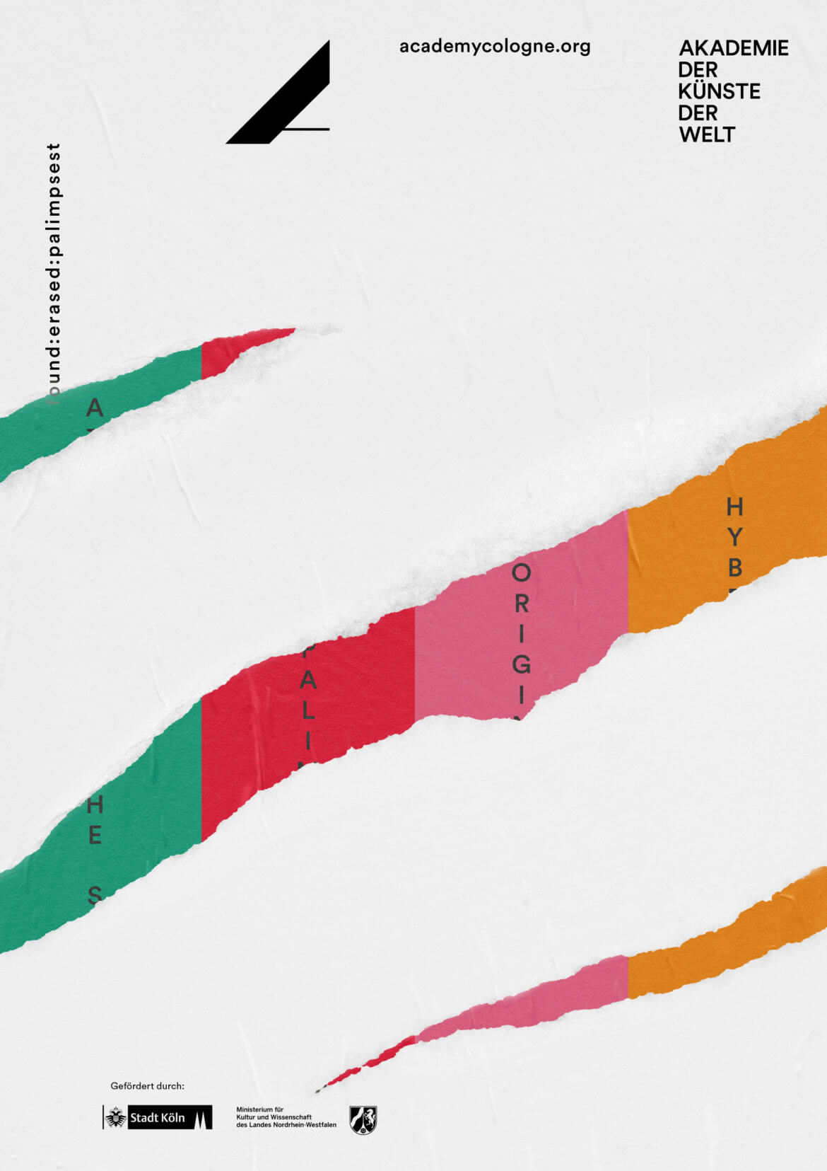 Buero_Freiheit_Akademie_der_Kuenste_der_Welt_Kampagne_Poster_found_erased_palimpset_Plakat Akademie der Künste der Welt / Köln