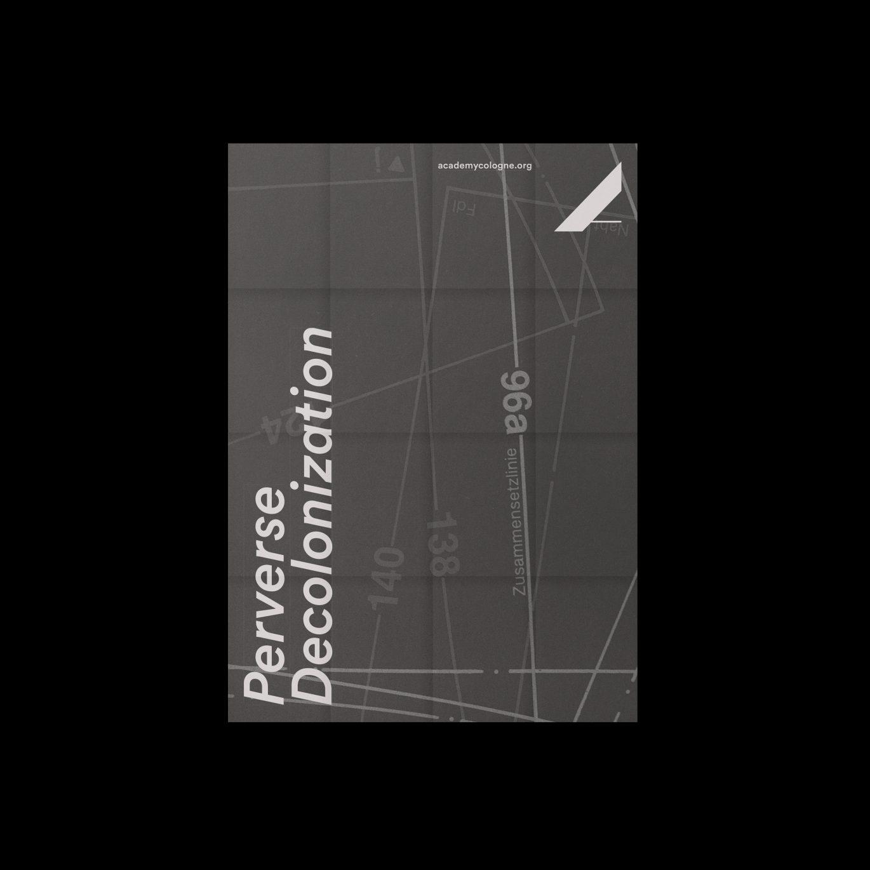Daniel_Angermann_ADKDW_Perverse_Decolonization_Poster_open_front-1370x1370 ADKDW