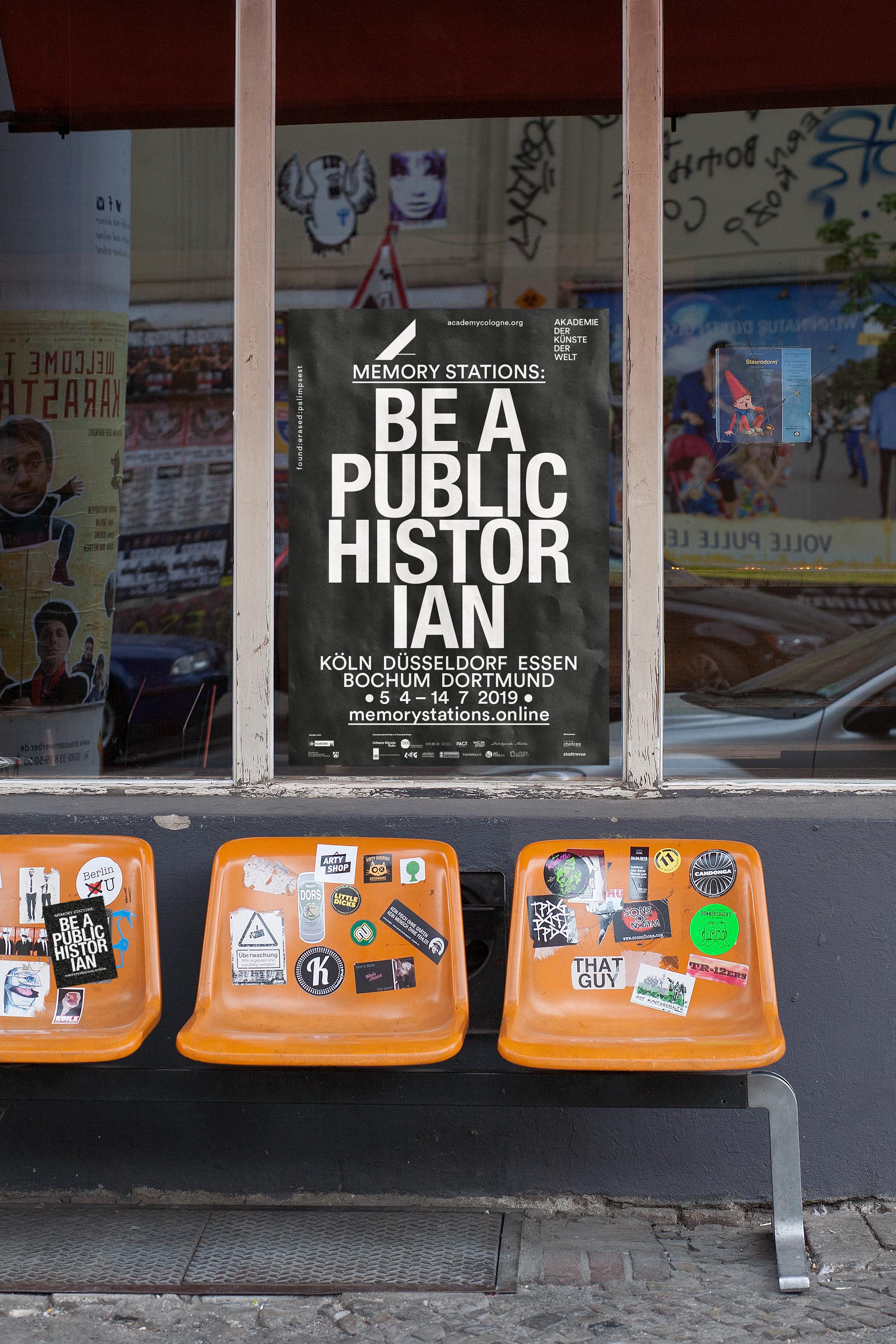 Akademie_der_Kuenste_der_Welt_Buero_Freiheit_Poster_Design_Kampagne_Be_a_public_hostorian1 Be a public historian